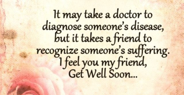 Inspirational Quotes for Sick Friend | Inspirational Quotes