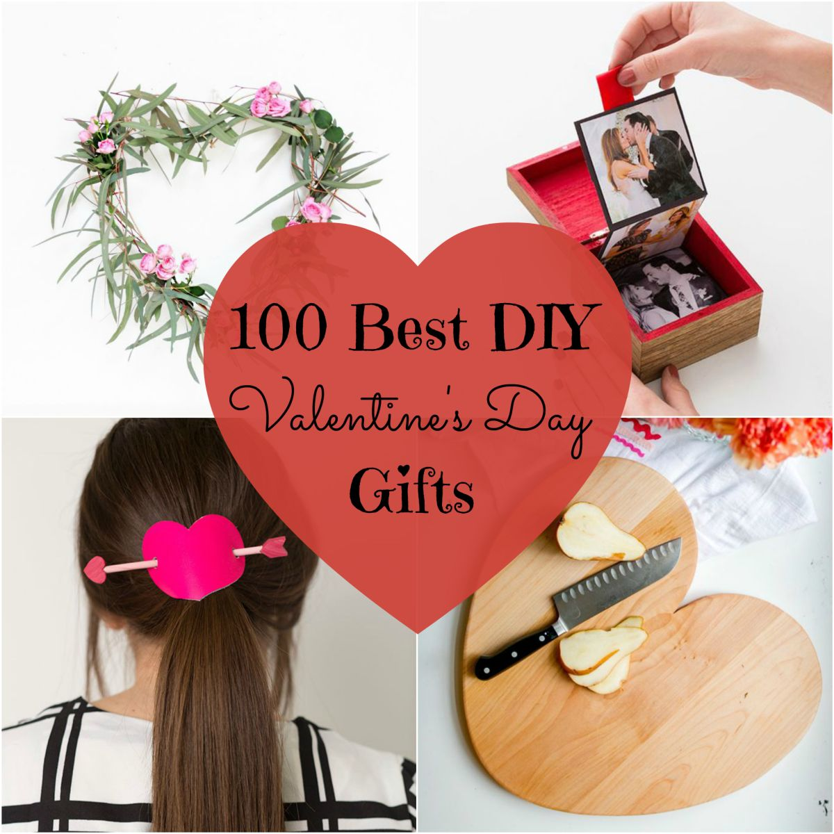 100 Best DIY Valentine's Day Gifts